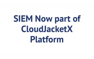 Managed and Monitored SIEM Now part of CloudJacketX Platform