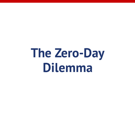 The Zero-Day Dilemma